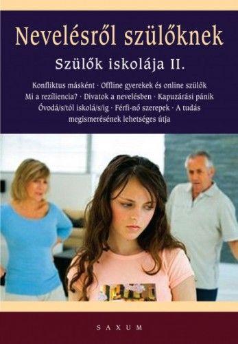 Nevelésről szülőknek - Szülők iskolája II. - Tari Annamária pdf epub