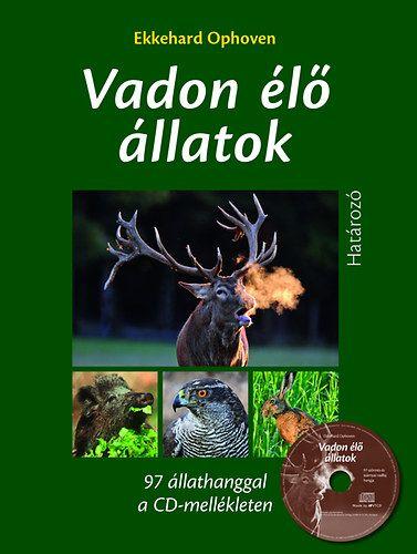 Vadon élő állatok határozója CD melléklettel