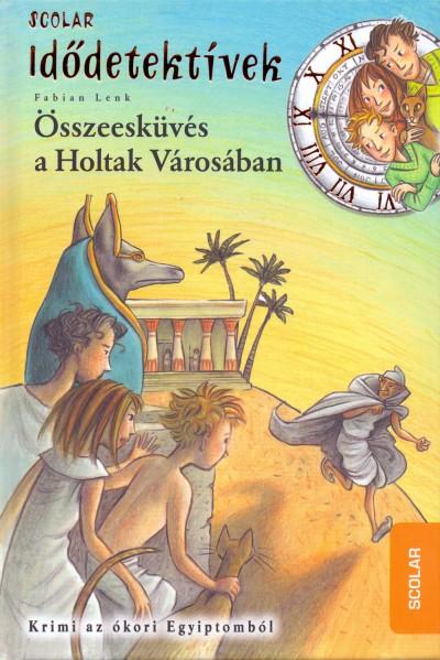 Összeesküvés a Holtak Városában - Fabian Lenk pdf epub