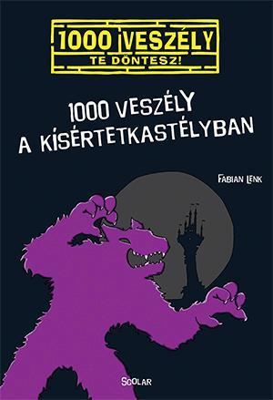 1000 veszély a kísértetkastélyban - Fabian Lenk |