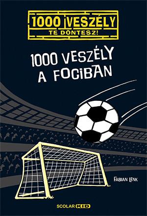 1000 veszély a fociban - Fabian Lenk pdf epub