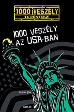 Fabian Lenk - 1000 veszély az USA-ban