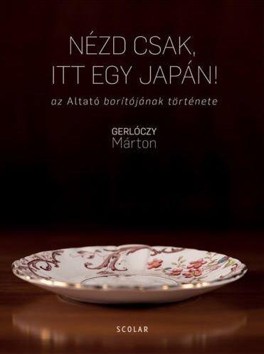 Nézd csak, itt egy japán! - Gerlóczy Márton pdf epub
