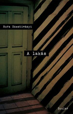 A lakás - Nora Szentivanyi pdf epub
