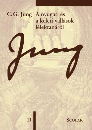 A nyugati és a keleti vallások lélektanáról - C. G. Jung pdf epub