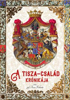 A Tisza-család krónikája - gróf Tisza Kálmán pdf epub