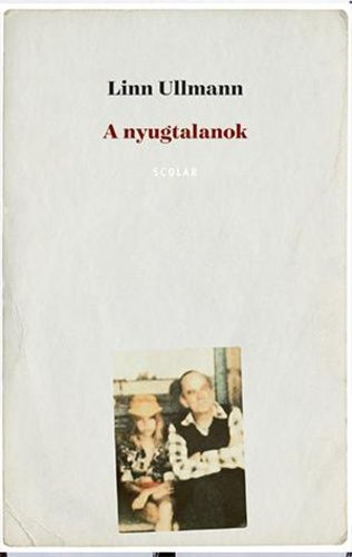 A nyugtalanok - Linn Ullmann pdf epub