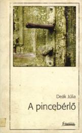 A pincebérlő - Deák Júlia pdf epub