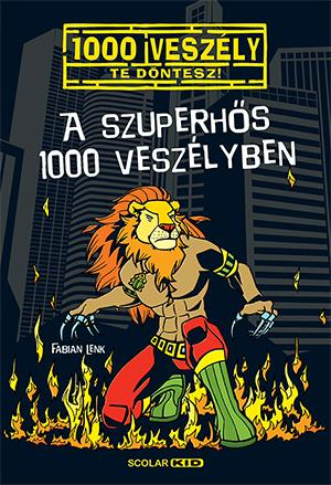A szuperhős 1000 veszélyben