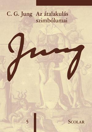 Az átalakulás szimbólumai - C. G. Jung |