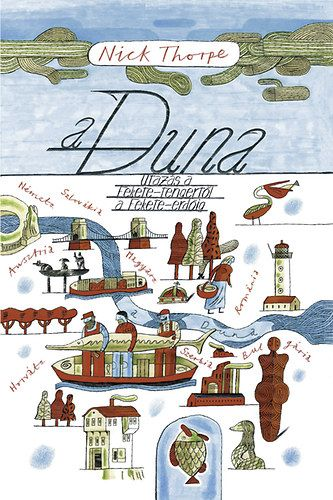 A Duna - Nick Thorpe pdf epub