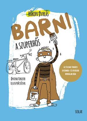 Barni, a szuperhős - Håkon Øvreås |