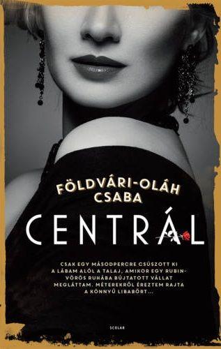 Centrál - Földvári-Oláh Csaba |