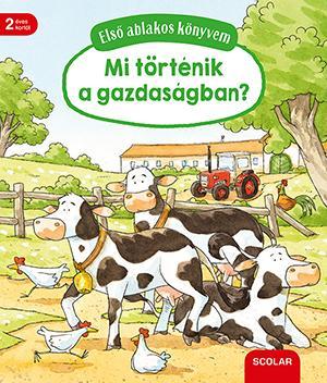 Első ablakos könyvem - Mit történik a gazdaságban? - Susanne Gernhäuser pdf epub