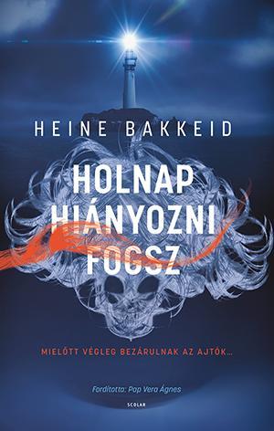Holnap hiányozni fogsz - Heine Bakkeid pdf epub