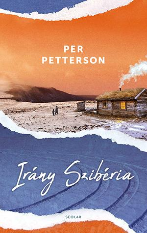 Irány Szibéria - Per Petterson |