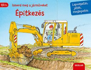 Ismerd meg a járműveket – Építkezés