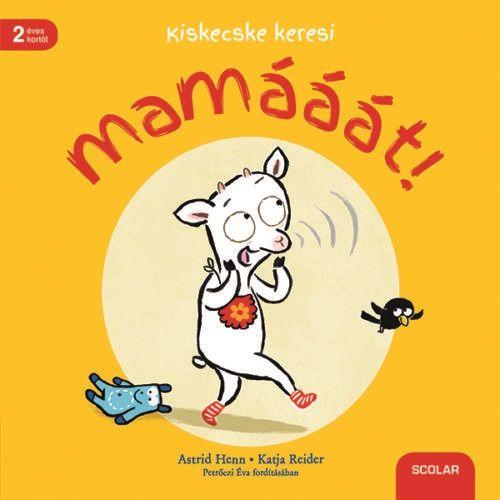 Kiskecske keresi mamááát! - Katja Reider pdf epub