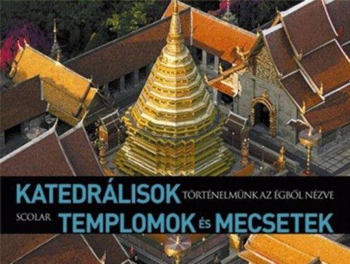 Katedrálisok, templomok és mecsetek