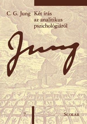 Két írás az analitikus pszichológiáról (ÖM 7) - C. G. Jung pdf epub