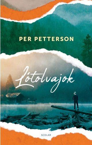 Lótolvajok - Per Petterson |
