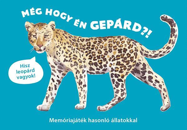 Még hogy én gepárd?! - Memóriajáték hasonló állatokkal -  pdf epub