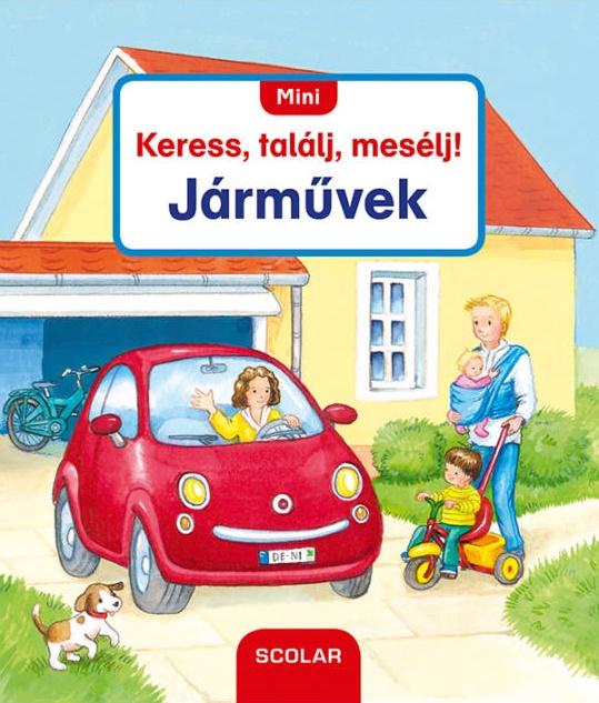 Mini Keress, találj, mesélj! - Járművek - Susanne Gernhäuser pdf epub