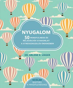 Nyugalom - Dr. Arlene K. Ungera pdf epub