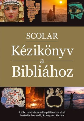 SCOLAR Kézikönyv a Bibliához - T. Bíró Katalin pdf epub