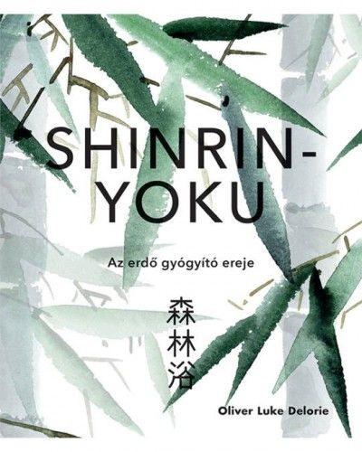 Shinrin-yoku - Oliver Luke Deloire pdf epub