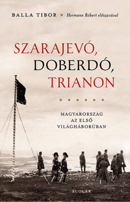 Szarajevó, Doberdó, Trianon - Balla Tibor pdf epub