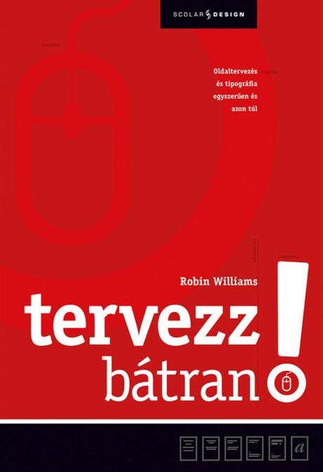 Tervezz bátran! - Robin Williams |