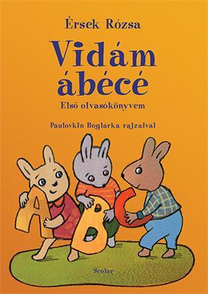Vidám ábécé - Első olvasókönyvem - Érsek Rózsa pdf epub