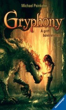 Michael Peinkofer - Gryphony