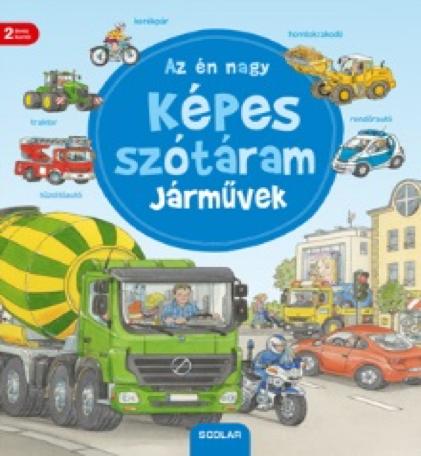 Az én nagy képes szótáram – Járművek - Susanne Gernhäuser pdf epub