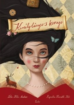 Illés Andrea - Királylányos könyv