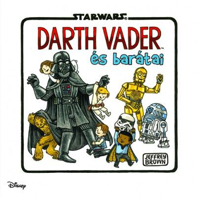 Star Wars - Darth Vader és barátai - Jeffrey Brown pdf epub