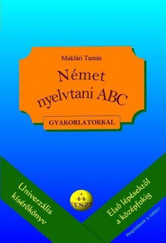Német nyelvtani ABC - gyakorlatokkal