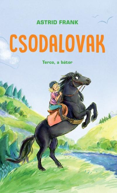 Csodalovak - Terco, a bátor - Astrid Frank |