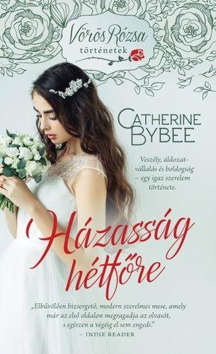 Házasság hétfőre - Catherine Bybee pdf epub