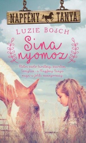 Sina nyomoz - Napfény tanya - Luzie Bosch pdf epub