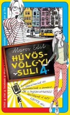 Hűvösvölgyi suli 4. - Maros Edit pdf epub