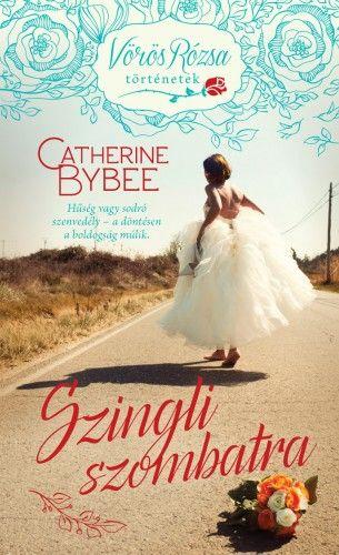 Szingli szombatra - Catherine Bybee |