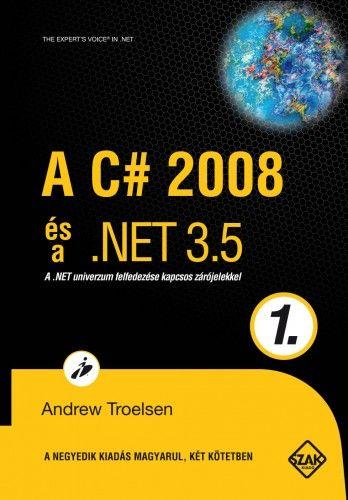 A C# 2008 és a .NET 3.5 1.kötet - TROELSEN ANDREW pdf epub