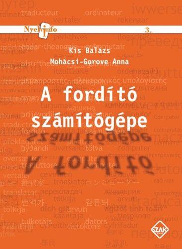 A fordító számítógépe - Kis Balázs pdf epub