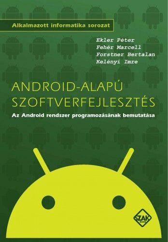 Android-alapú szoftverfejlesztés