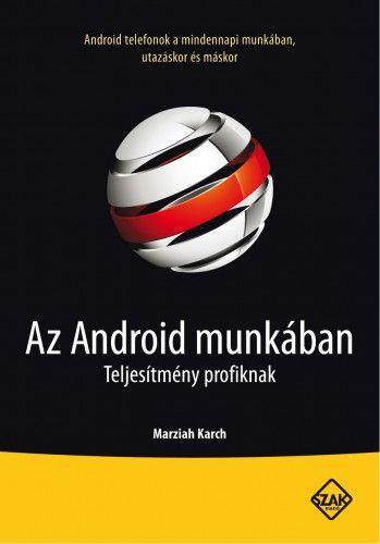 Az Android munkában - Marziah Karch |