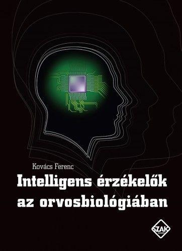 Intelligens érzékelők az orvosbiológiában