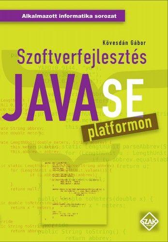 Szoftverfejlesztés JavaSE platformon