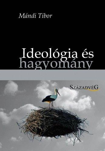 Ideológia és hagyomány